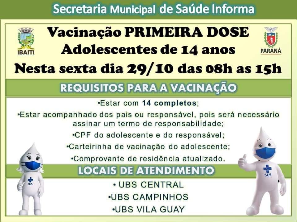 IBAITI: Atenção - Vacinas 1º dose para adolescentes com 14 anos, inicia amanhã sexta feira (29/10)
